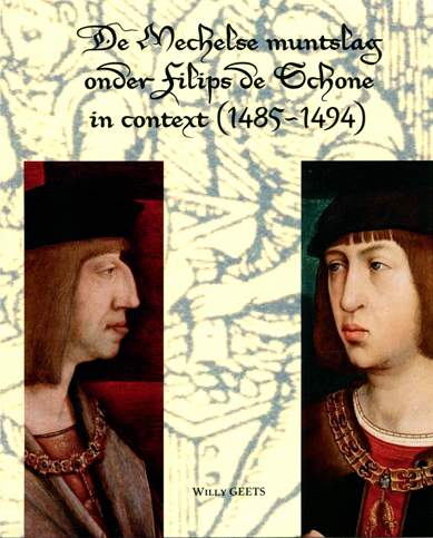 De Mechelse muntslag onder Filips de Schone in context (1485-1494)